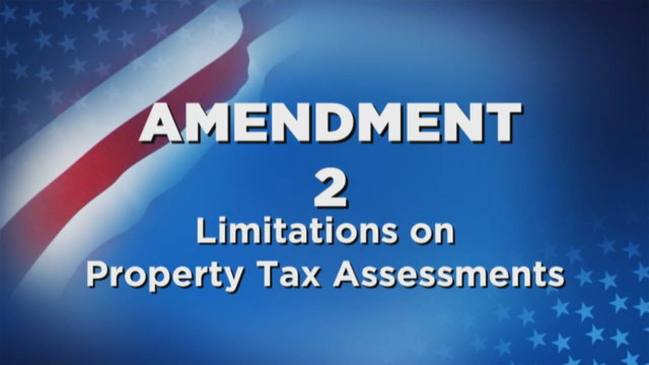 Amendment 2 Limitations on Property Tax Assessments