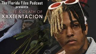 Life and death of XXXTentacion chronicled in next 'Florida Files' podcast