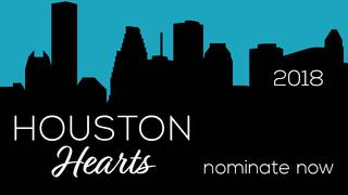 Houston Hearts: Nominate Houston's best now!