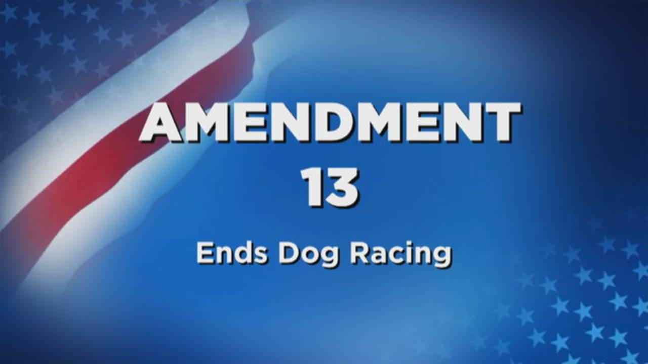 Amendment 13 Ends Dog Racing