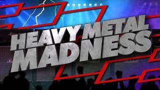 Heavy Metal Madness Bracket: Elite 8