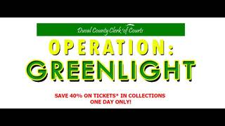Operation Green Light waives collection fees