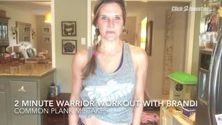 2 Minute Warrior Workout: Plank Mistakes
