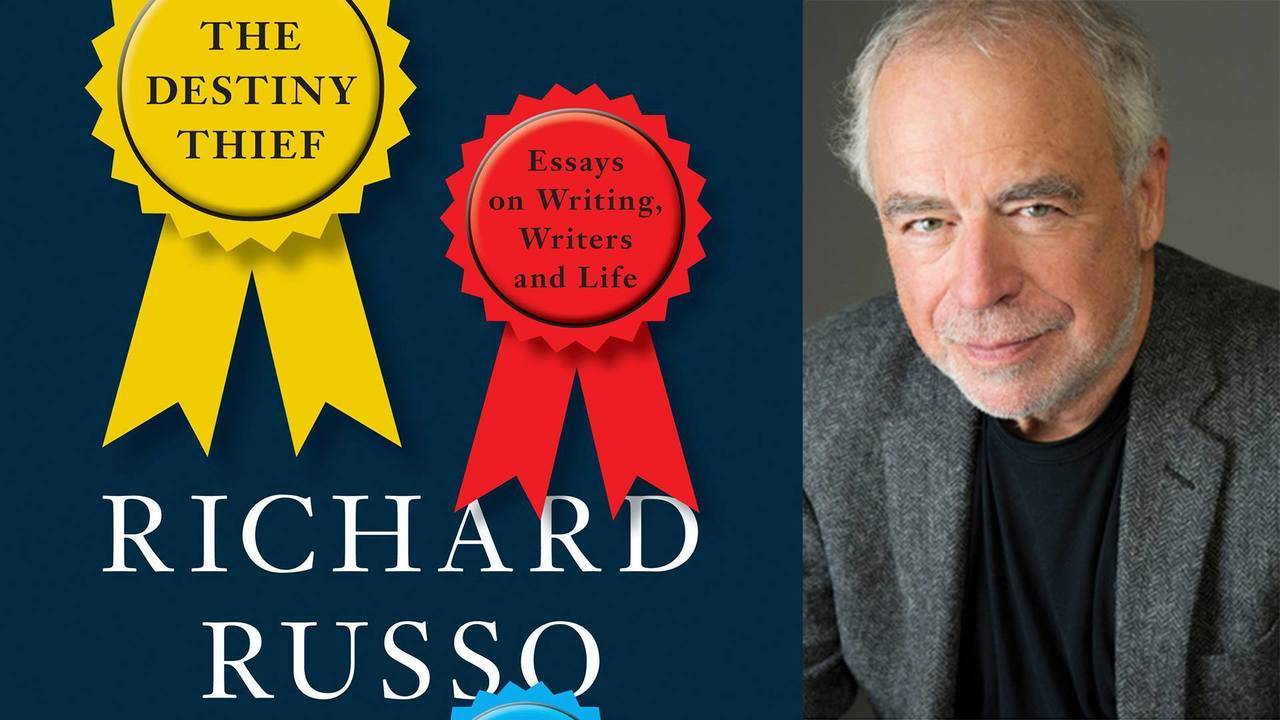 Research Essay Proposal Template Author Richard Russo To Discuss Latest Essay Collection The Destiny  Thief At Literati On June  My English Essay also Argumentative Essay Thesis Author Richard Russo To Discuss Latest Essay Collection The How To Write An Essay High School