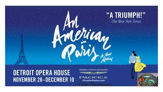 """Win 2 tickets to """"An American In Paris"""" at the Detroit Opera House on 11/28/2017"""