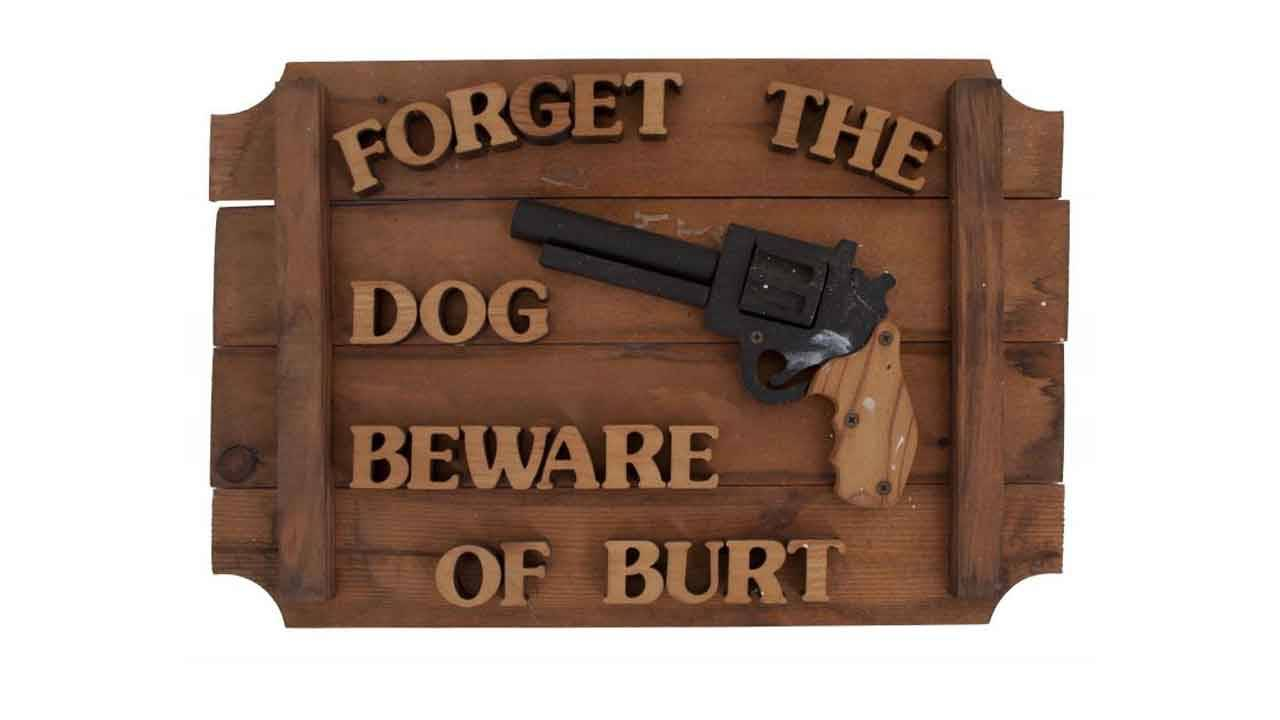 'Forget the Dog, Beware of Burt' sold at Burt Reynolds auction