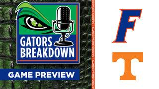 Gators Breakdown: Tennessee Game Preview
