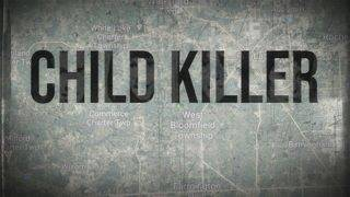 WATCH HERE: 5-part Oakland County Child Killer docuseries