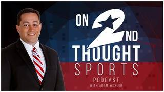 'On 2nd Thought' sports podcast from KPRC2 & Click2Houston.com