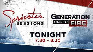 Spriester Sessions: Generation Under Fire