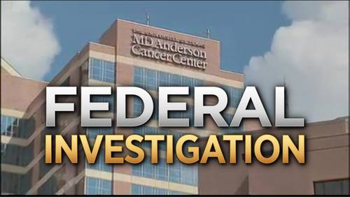 What you should know as MD Anderson Cancer Center is under state and federal scrutiny