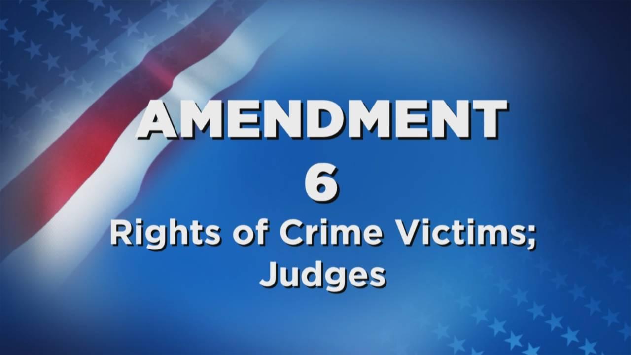 Amendment 6 Rights of Crime Victims; Judges