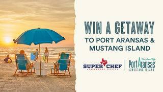 Win a Port Aransas/Mustang Island Getaway