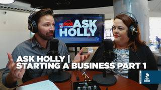 Ask Holly: Starting a Business -- Part 1