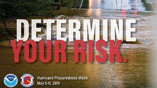 Hurricane Preparedness Week: Determine your risk