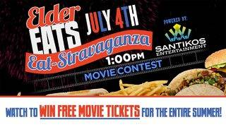 Elder Eats July 4th Eat-Stravaganza Movie Contest