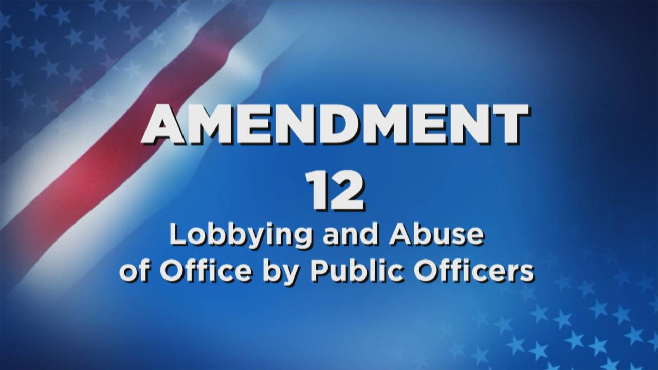 Amendment 12 Lobbying and Abuse of Office by Public Officers