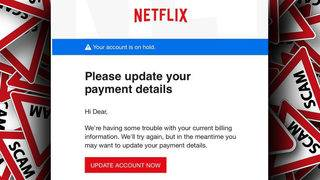 Police: Don't be fooled by Netflix phishing scam email