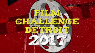 10 finalists announced for 2017 Film Challenge Detroit