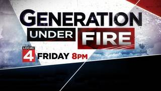 'Generation Under Fire' -- Live Local 4 primetime special Friday at 8 p.m.