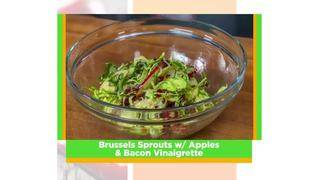 SoFlo Taste: Brussels Sprouts with Apples &amp&#x3b; Bacon Vinaigrette