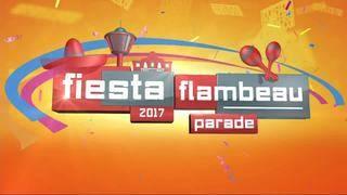 2017 Fiesta Flambeau Parade Special
