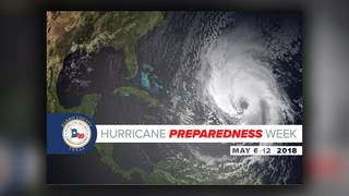 Hurricane Preparedness Week: Be prepared this hurricane season