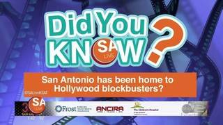 DYK: San Antonio has been home to Hollywood blockbusters?