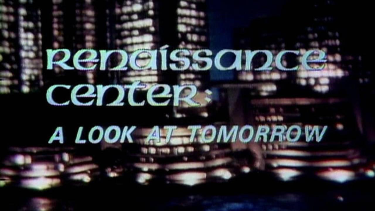 Renaissance Center a look at tomorrow_1478892969608.jpg