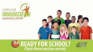 Are your kids ready for school? August is National Immunization Awareness Month