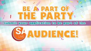 Be a part of the SA Live audience!