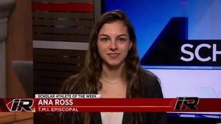 Scholar Athlete: Ana Ross, TMI