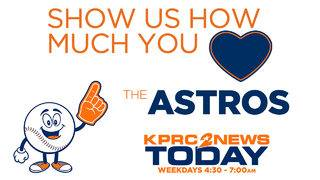 Show us how much you LOVE the Astros!