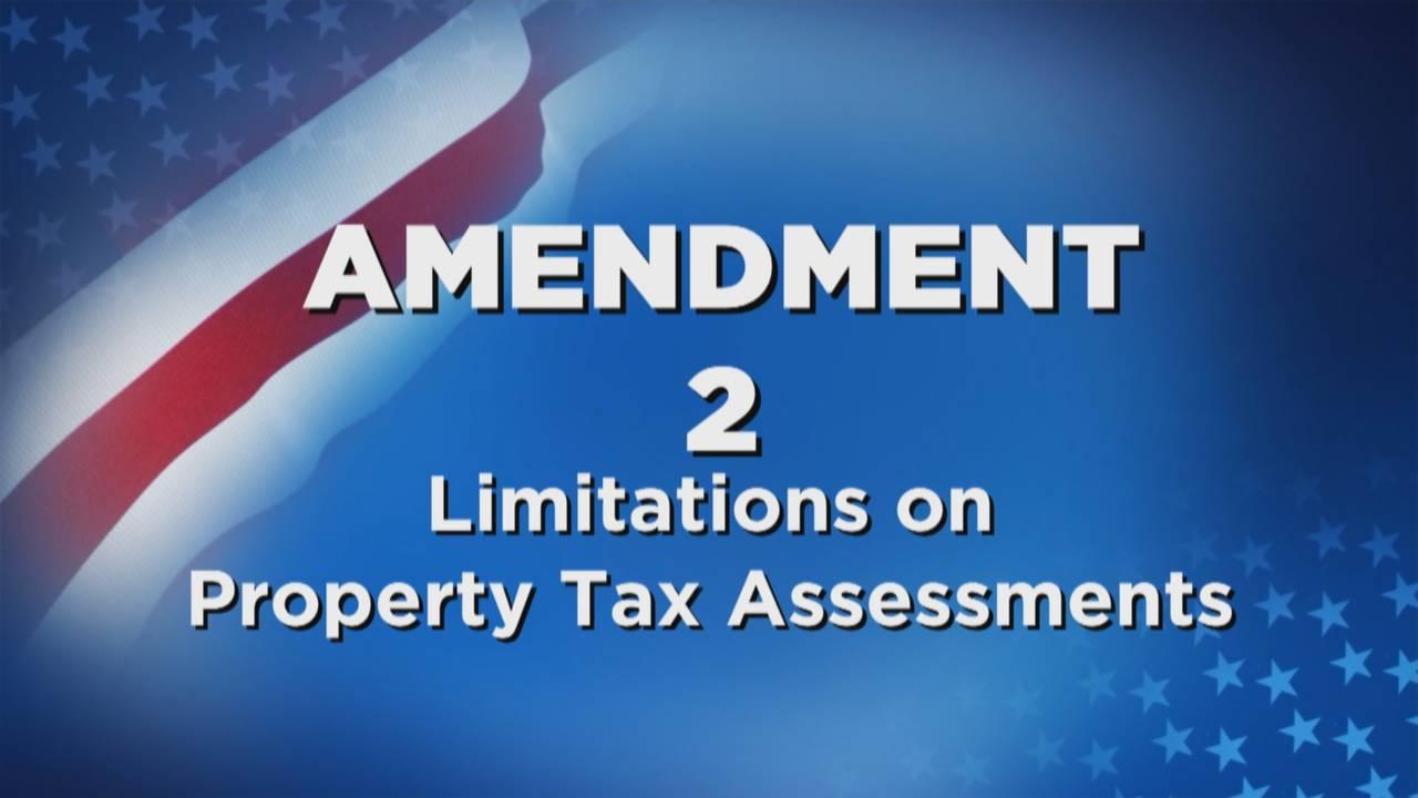 Amendment 2 Limitations on Property Tax Assessments