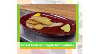SoFlo Taste: Fried Fish with Cajun Remoulade