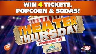 Theater Thursday ticket giveaway week 3 sponsored by Santikos Entertainment