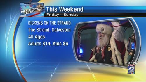Houston Magazine: Dickens on the Strand and other weekend happenings