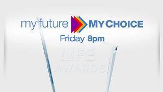 My Future, My Choice LIFE Awards 2018: The winners list
