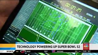 Technology powering up Super Bowl 52