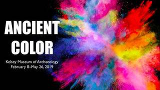 Explore Ancient Color at Kelsey Museum of Archaeology of Ann Arbor&hellip&#x3b;